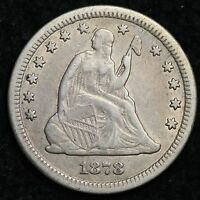 1878 CC SEATED LIBERTY QUARTER CHOICE VF  E237 ABM