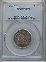 1878 CC SEATED LIBERTY QUARTER PCGS VF30   CARSON CITY 01792