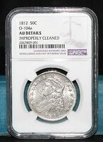 1812 CAPPED BUST HALF DOLLAR O 104A NGC AU DETAILS