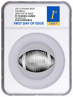 2017 CANADA $25 1 OZ SILVER FOOTBALL SHAPED NGC PF70 FIRST D