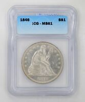 MINT STATE 61 1846 SEATED LIBERTY SILVER DOLLAR - ICG GRADED 4385