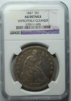 1847 SEATED LIBERTY DOLLAR, NGC, AU DETAILS,REDUCED, CLEANED,  SHIPS FREE,