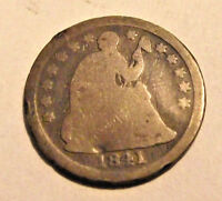 1841 SEATED LIBERTY HALF DIME      BUY IT NOW     SEE PHOTOS       LOT X565