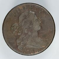 1798 DRAPED BUST LARGE CENT 1C EXTRA FINE  DETAILS HARD TO SEE SMALL SCRATCHES 4902