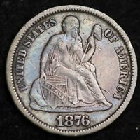1876-CC SEATED LIBERTY DIME CHOICE EXTRA FINE /AU SHIPS FREE E186 KET