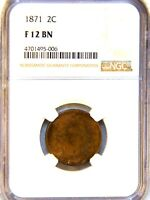 1871 TWO CENT NGC F12 BN  BRONZE WITH PATINA 514D