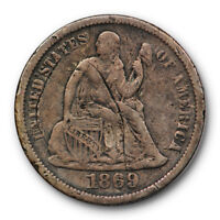 1869 S SEATED LIBERTY DIME  FINE TO EXTRA FINE BETTER DATE SCRATCHED 10116