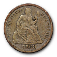 1869 S SEATED LIBERTY DIME  FINE TO EXTRA FINE ORIGINAL US COIN 6838