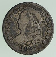 1827 CAPPED BUST DIME - CIRCULATED 7206