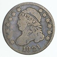 1821 CAPPED BUST DIME - CIRCULATED 4079