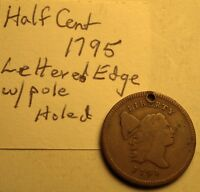 1795 LIBERTY CAP FLOWING HAIR HALF CENT 1/2C LETTERED EDGE W/POLE   DETAILS