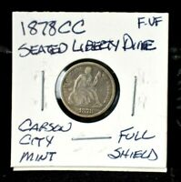 1878-CC SEATED LIBERTY DIME10FULL SHIELD DATEF-VFKEYDATE