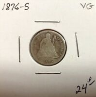 1876-S 10 SEATED LIBERTY DIME; SAN FRANCISCO MINT