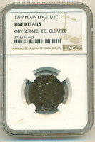 NGC FINE SCRATCHED CLEANED 1797 HALF CENT PLAIN EDGE