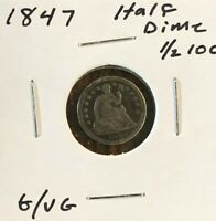 1847 HALF DIME IN G/VG CONDITION -  OLD COIN