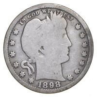 TOUGH   US 1898 S BARBER SILVER QUARTER   90  SILVER   LOOK