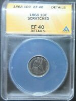 1868 SEATED LIBERTY DIME COIN   ANACS EF 40