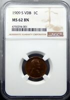 1909 S VDB LINCOLN HEAD CENT - NGC CERTIFIED MINT STATE 62 BN