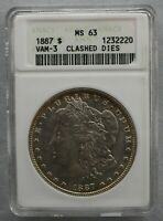 1887 ANACS MINT STATE 63 VAM 3A  DBLED 1-7, CLSHD OBV N & T, REV M ELITE CLSHD SUPER CD