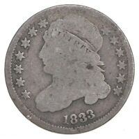 EARLY   1833   CAPPED BUST DIME   EAGLE REVERSE   TOUGH   US