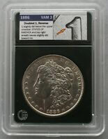 1886 VAM 3 DBLED 1 & DBLED REV STATES OF AMERICA, CLASHING  HIGH GRADE COIN