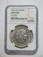 HAITI 1882 GOURDE NGC GRADED AU DETAILS CLEANED SILVER TYPE