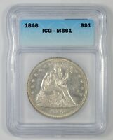 MINT STATE 61 1846 SEATED LIBERTY SILVER DOLLAR - GRADED ICG 6318