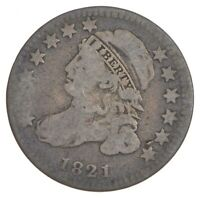 1821 CAPPED BUST DIME - SMALL DATE 7348