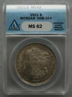 1921 P ANACS MINT STATE 62 VAM 3A4  SPIKED T F, DIE G. STATE 3 WITH DIE BRK AT STARS