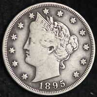 XF FULL LIBERTY 1895 LIBERTY V NICKEL FREE SHIPPING