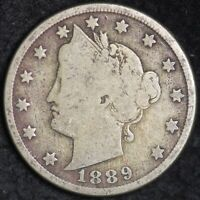 FINE 1889 LIBERTY V NICKEL FREE SHIPPING