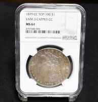 1879-CC MORGAN DOLLAR - VAM-3 CAPPED CC - TOP 100 - NGC MINT STATE 61 29860