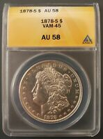 1878 S ANACS AU 58 VAM 45 ENGRAVED WING FEATHER, REVERSE DIE USED IN 1879