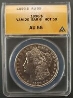 1896 P ANACS AU 55  VAM 20  BAR 6 OVER 6  HOT 50 LIST