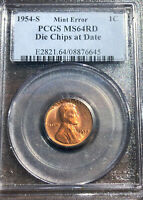 1954 S LINCOLN WHEAT CENT PCGS MINT STATE 64RD RED MINT ERROR DIE CHIPS AT DATE