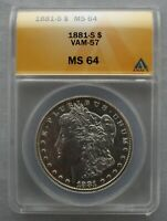 1881 S ANACS MINT STATE 64 VAM 57 DOUBLED MOTTO, S TILTED LEFT   BLAST WHITE COIN