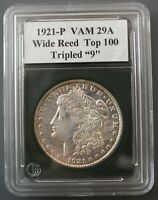 1921 P VAM 29A WIDE REED, TRIPLED 9 & STARS, BEVELED DENTICLES, TOP 100 LIST
