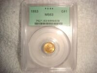 1853 $1 DOLLAR GOLD TYPE I PCGS MS63 OLD GREEN HOLDER