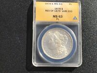 1878 7 TF REV OF 79 MORGAN SILVER DOLLAR MINT STATE 63 PL   FIND