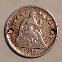 1856  SEATED LIBERTY HALF DIME - SILVER 5 CENTS HOLED