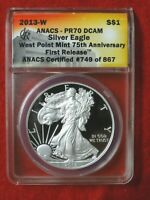 2013W 1ST RELEASE 75TH ANNIVERSARY SILVER EAGLE ANACS-PR70 DCAM CERTIFIED 749