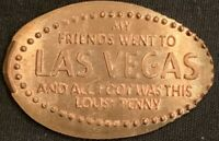 COPPER MY FRIENDS WENT TO VEGAS - LAS VEGAS NEVADA PRESSED PENNY