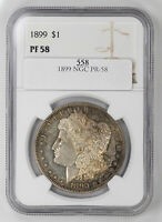 1899 PROOF MORGAN SILVER DOLLAR $1 NGC CERTIFIED PF 58 PROOF UNC 558