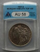 1921 P ANACS AU58 VAM 27A WIDE REEDED, TRIPLED NECK, REVERSE DIE GOUGES  TOP 100