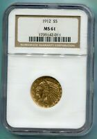 1912  1912 P  $5 GOLD INDIAN HALF EAGLE NGC MS61 MS 61 BETTE