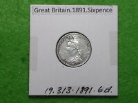 GREAT BRITAIN   1891 SIX PENCE   PREDECIMAL COIN. SILVER.