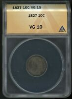 1827 CAPPED BUST DIME LARGE SIZE ANACS VG 10 PRICED @ GREYSHEET ASK