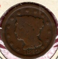 1849 BRAIDED HAIR LARGE CENT GRADES FULL GOOD   C3719