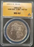 1883 O ANACS MINT STATE 62  VAM 36A DBLD 18-3, PARTIAL E REV, HOT 50 & ELITE CLASH LISTS