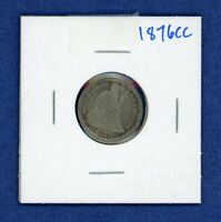 1876 CC SEATED LIBERTY SILVER DIME US MINT COIN 1876-CC